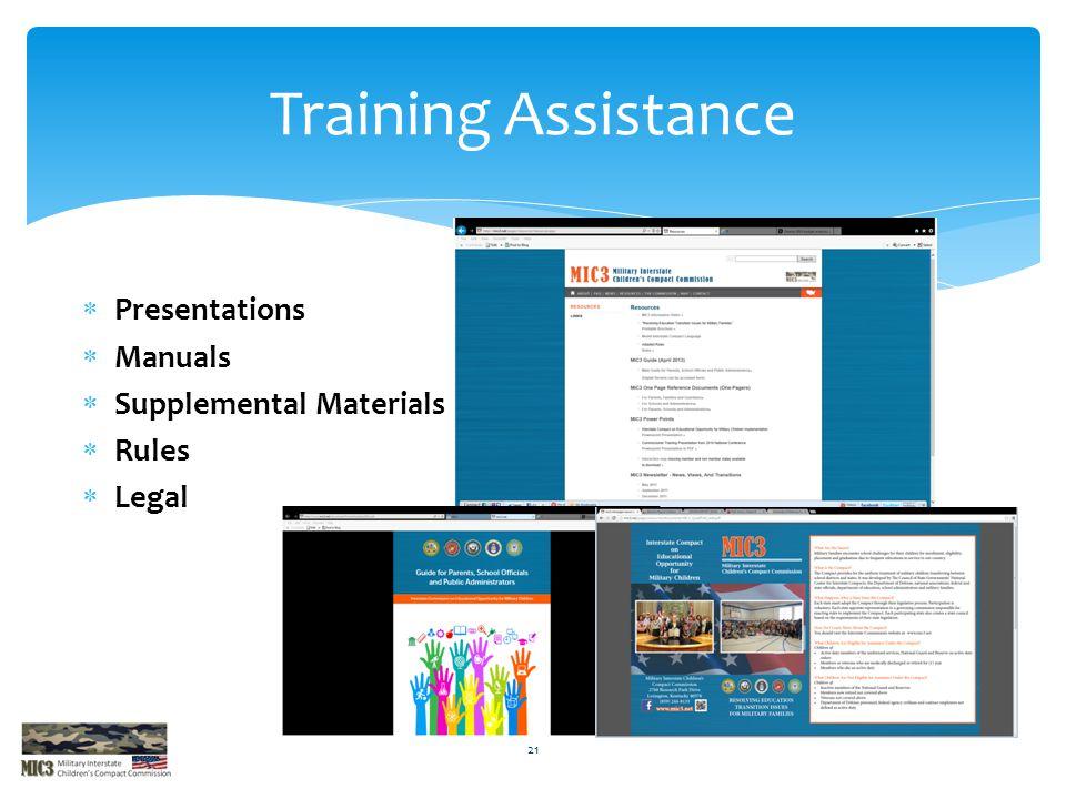  Presentations  Manuals  Supplemental Materials  Rules  Legal Training Assistance 21