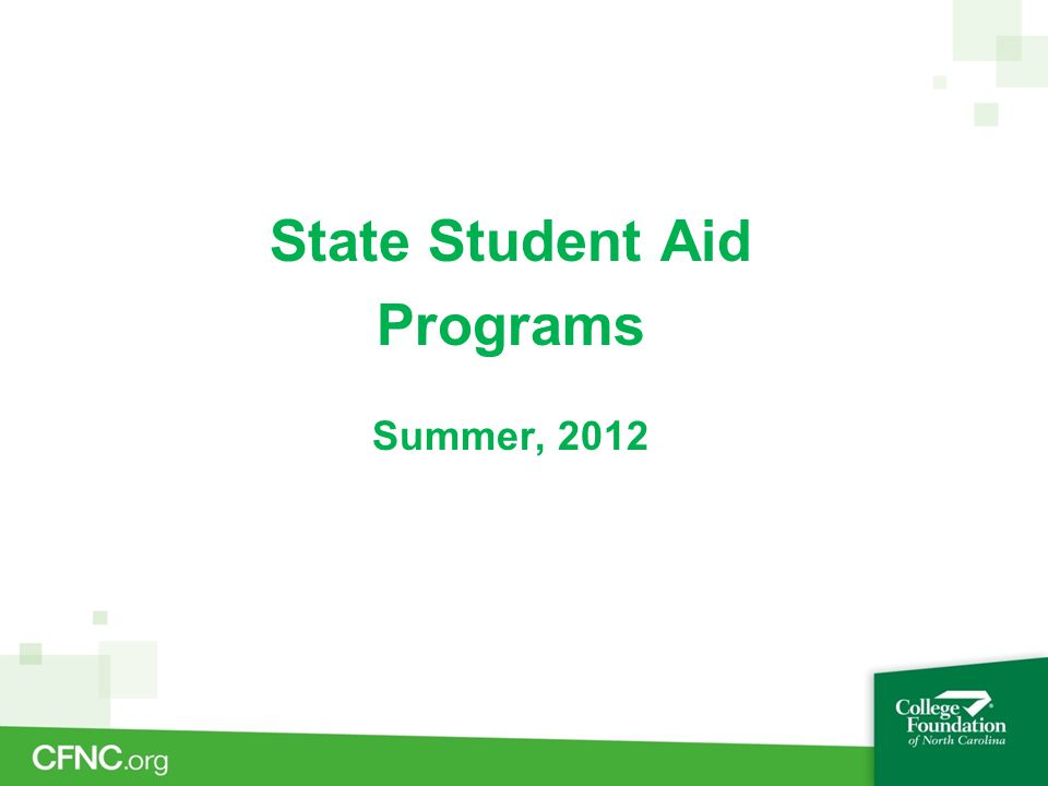 State Student Aid Programs Summer, 2012