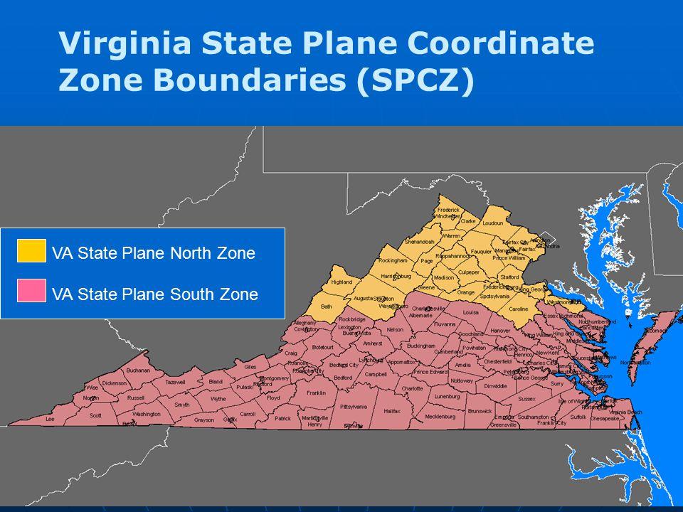 Virginia State Plane Coordinate Zone Boundaries (SPCZ) VA State Plane North Zone VA State Plane South Zone