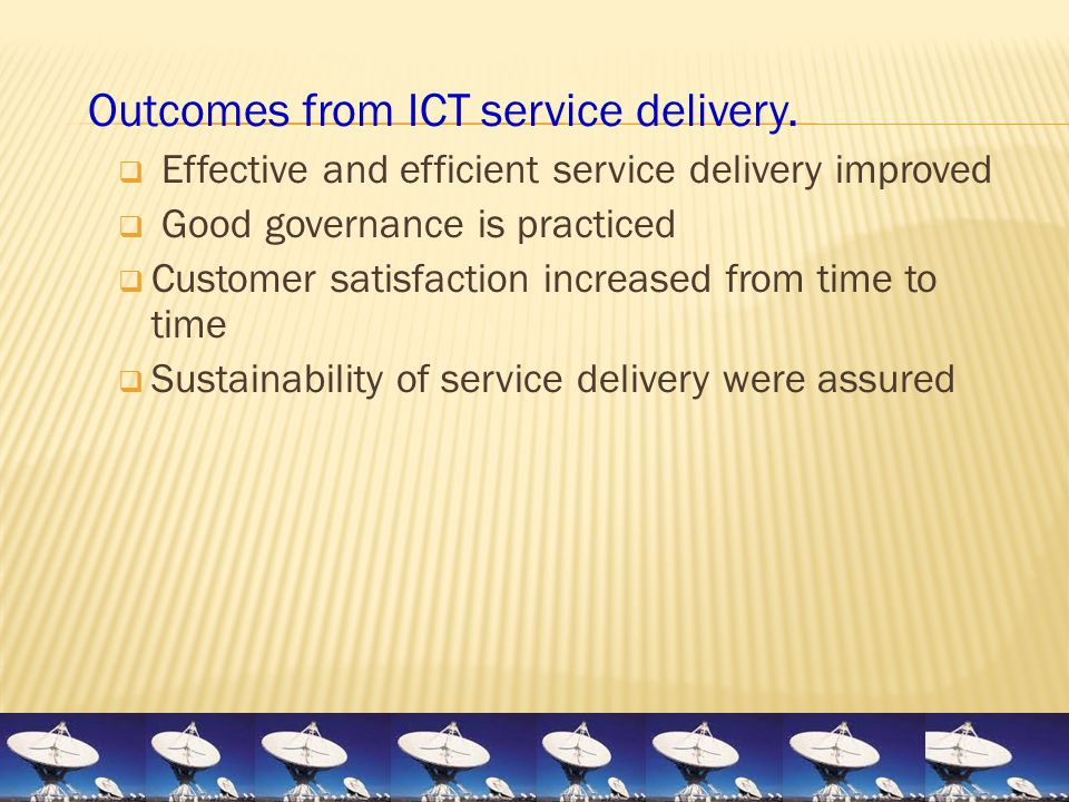 Outcomes from ICT service delivery.