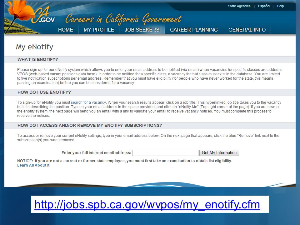 http://jobs.spb.ca.gov/wvpos/my_enotify.cfm