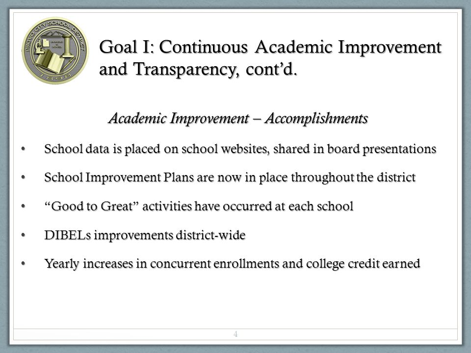 Goal I: Continuous Academic Improvement and Transparency, cont'd.