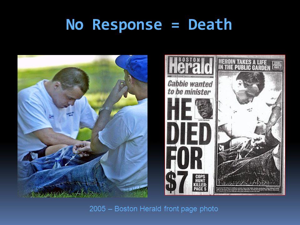 No Response = Death 2005 – Boston Herald front page photo