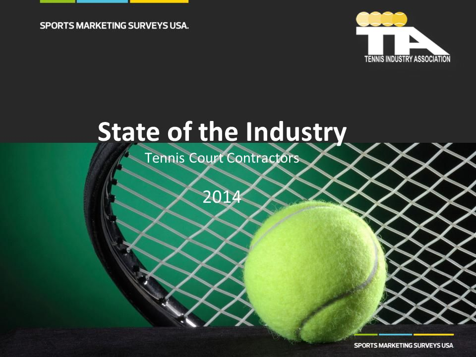 State of the Industry Tennis Court Contractors 2014