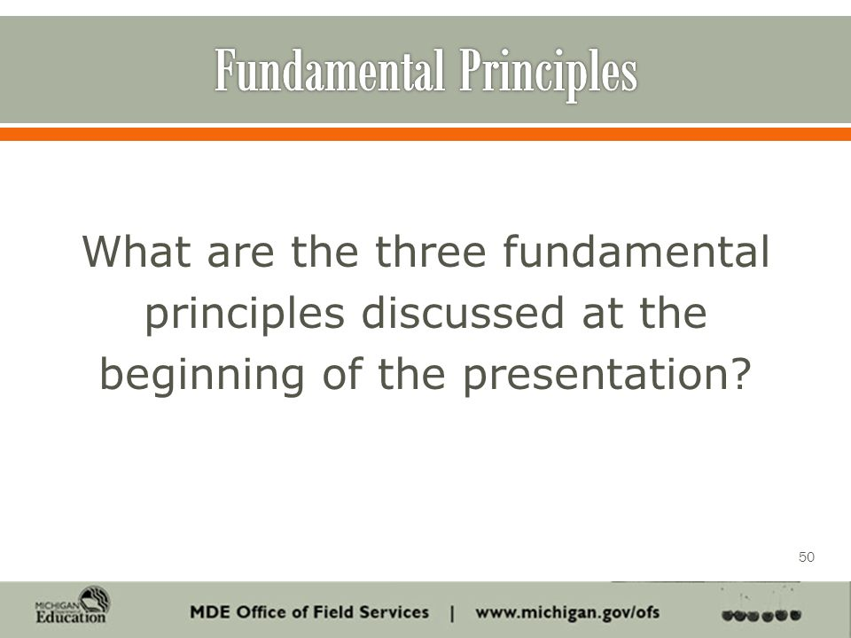 What are the three fundamental principles discussed at the beginning of the presentation 50