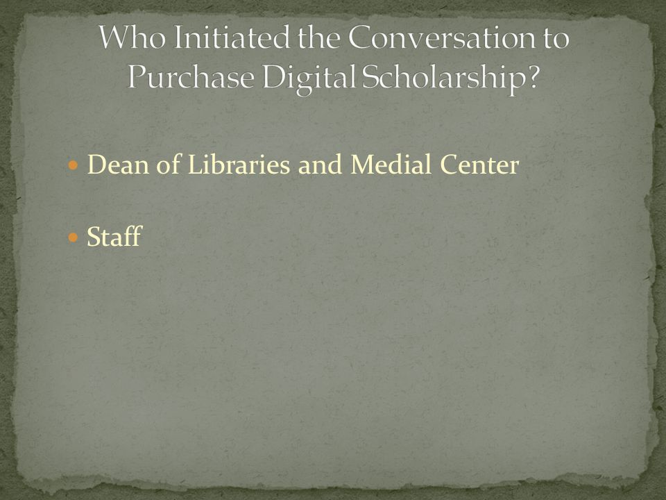 Dean of Libraries and Medial Center Staff