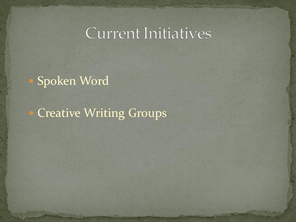 Spoken Word Creative Writing Groups