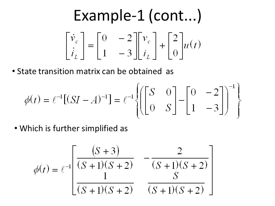 State transition matrix can be obtained as Which is further simplified as