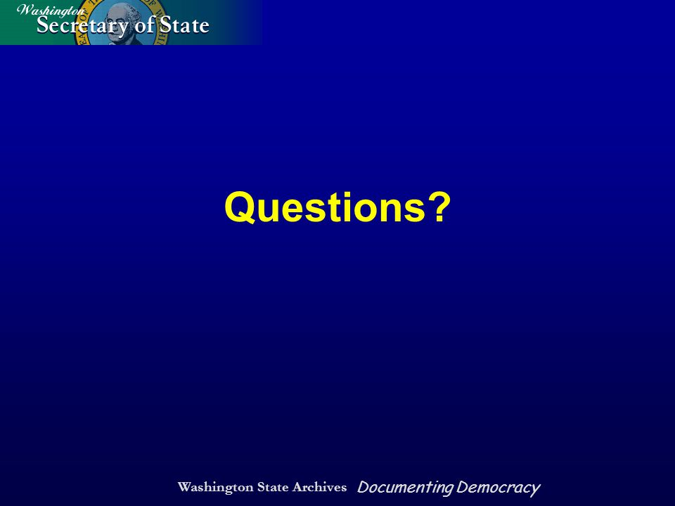Washington State Archives Documenting Democracy Questions