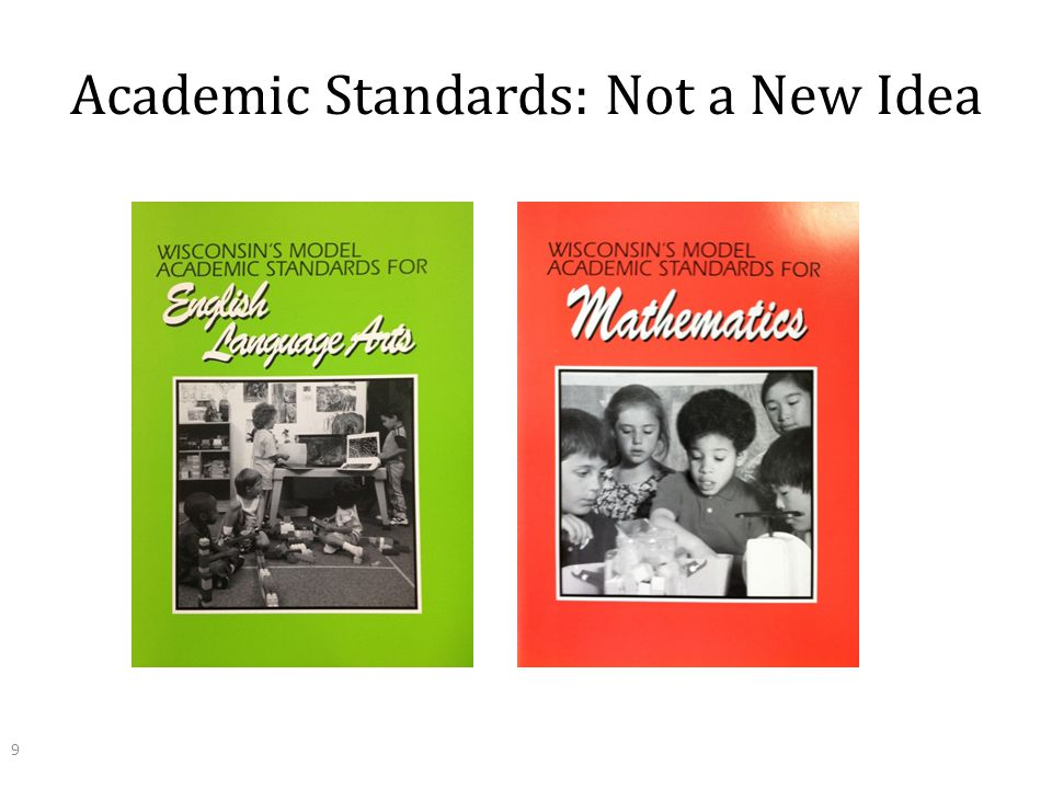 Academic Standards: Not a New Idea 9