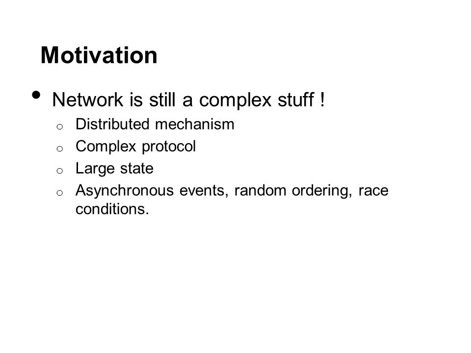 Motivation Network is still a complex stuff .