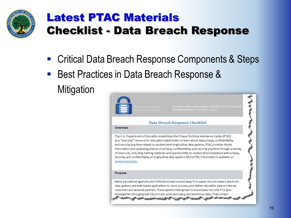 19 Latest PTAC Materials Checklist - Data Breach Response  Critical Data Breach Response Components & Steps  Best Practices in Data Breach Response & Mitigation