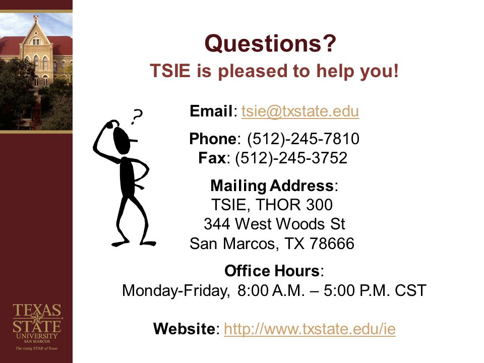 Questions. TSIE is pleased to help you.