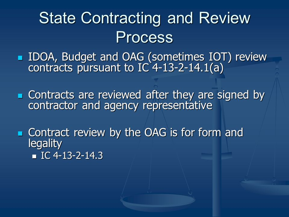 State Contracting and Review Process Form approval and pre-review – see pgs.