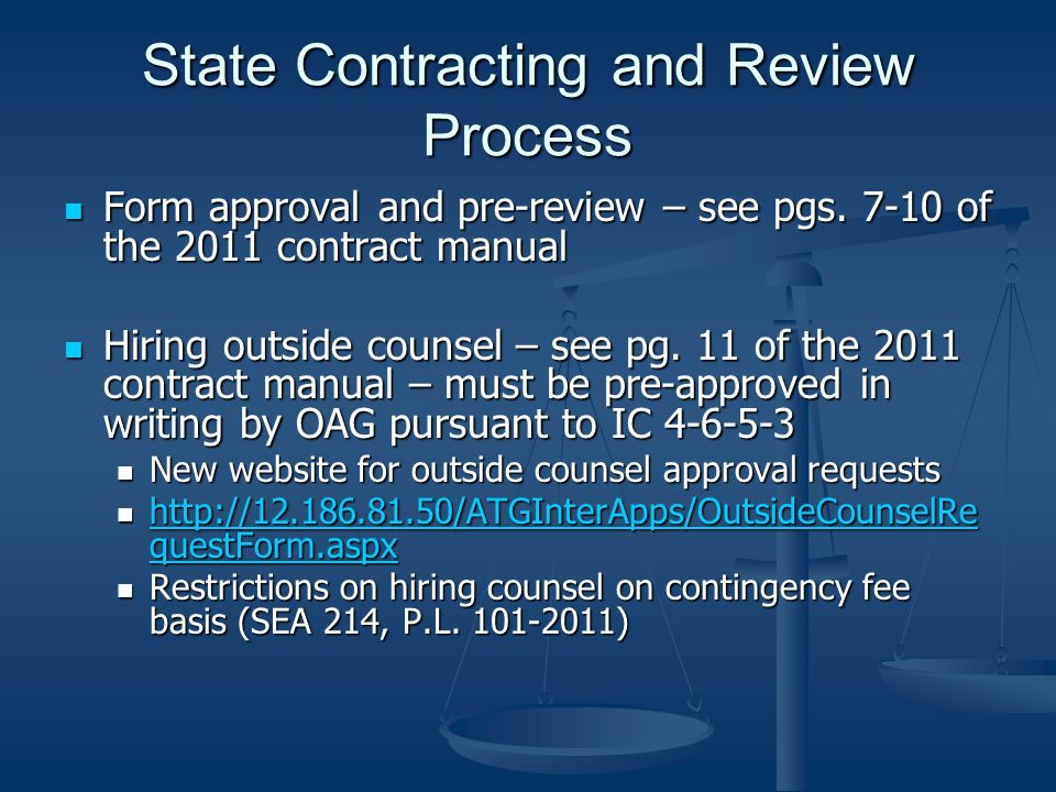 Terms and Conditions to which the State will not agree Any provision requiring that the suit be brought in any State other than Indiana or requiring the contract be constructed in accordance with laws of any State other that those of Indiana Any provision requiring that the suit be brought in any State other than Indiana or requiring the contract be constructed in accordance with laws of any State other that those of Indiana IC 34-13-2-3(d) IC 34-13-2-3(d) Any provision requiring the state to provide indemnity or hold a contractor harmless Any provision requiring the state to provide indemnity or hold a contractor harmless Article X, Section 3 of the Indiana Constitution Article X, Section 3 of the Indiana Constitution IC 34-13-3 IC 34-13-3