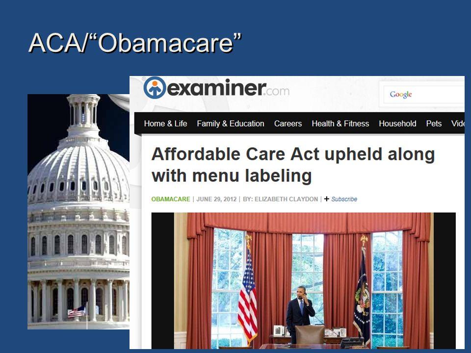 ACA/ Obamacare