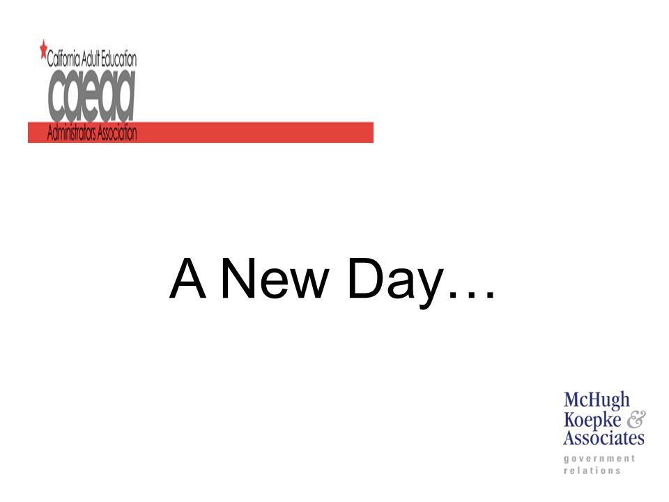 A New Day…