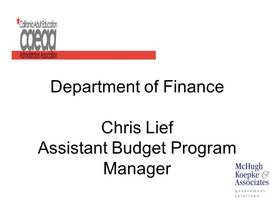 Department of Finance Chris Lief Assistant Budget Program Manager