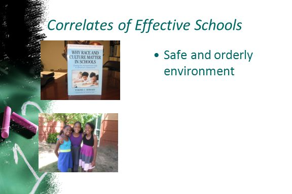 Safe and orderly environment Correlates of Effective Schools