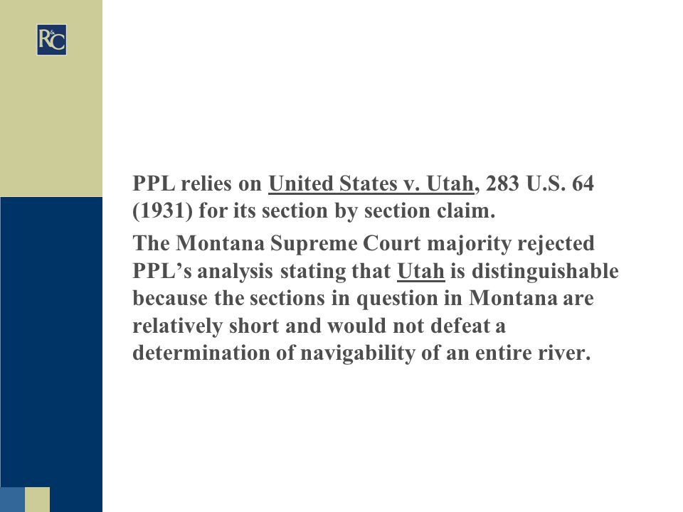 PPL relies on United States v. Utah, 283 U.S. 64 (1931) for its section by section claim.