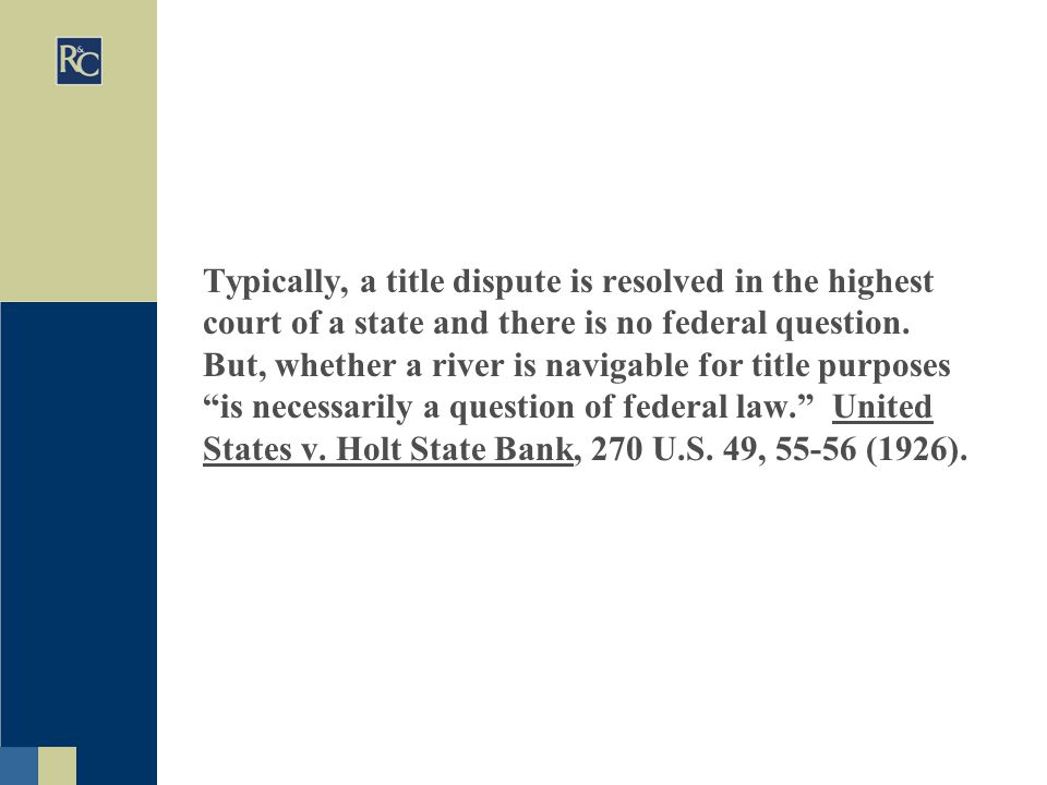 Typically, a title dispute is resolved in the highest court of a state and there is no federal question.