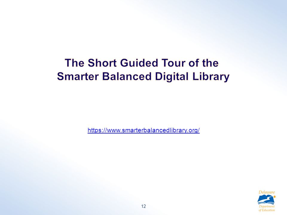 https://www.smarterbalancedlibrary.org/ 12