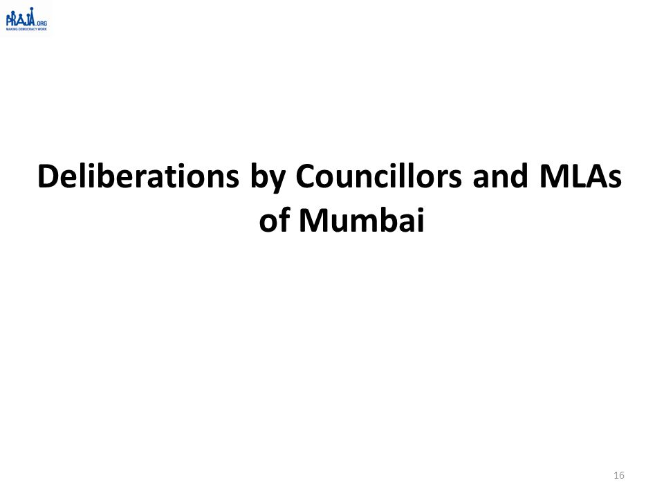 Deliberations by Councillors and MLAs of Mumbai 16