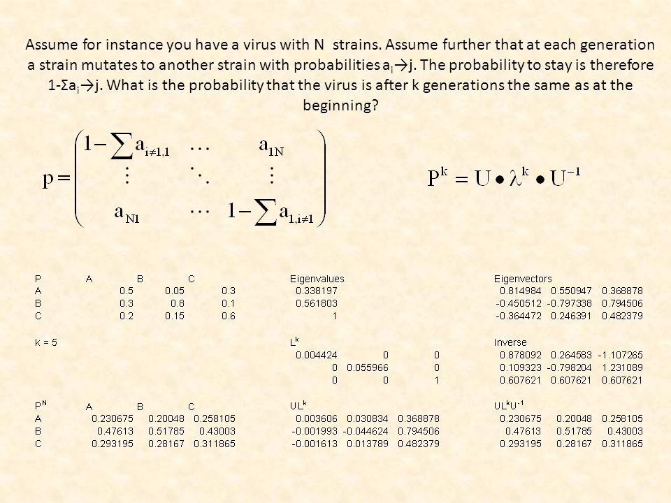 Multiplication of probabilities gives ever smaller values Simple geometric series The entries n ij of the matrix B contain the probabilities of ending in an absorbing state i when started in state j.