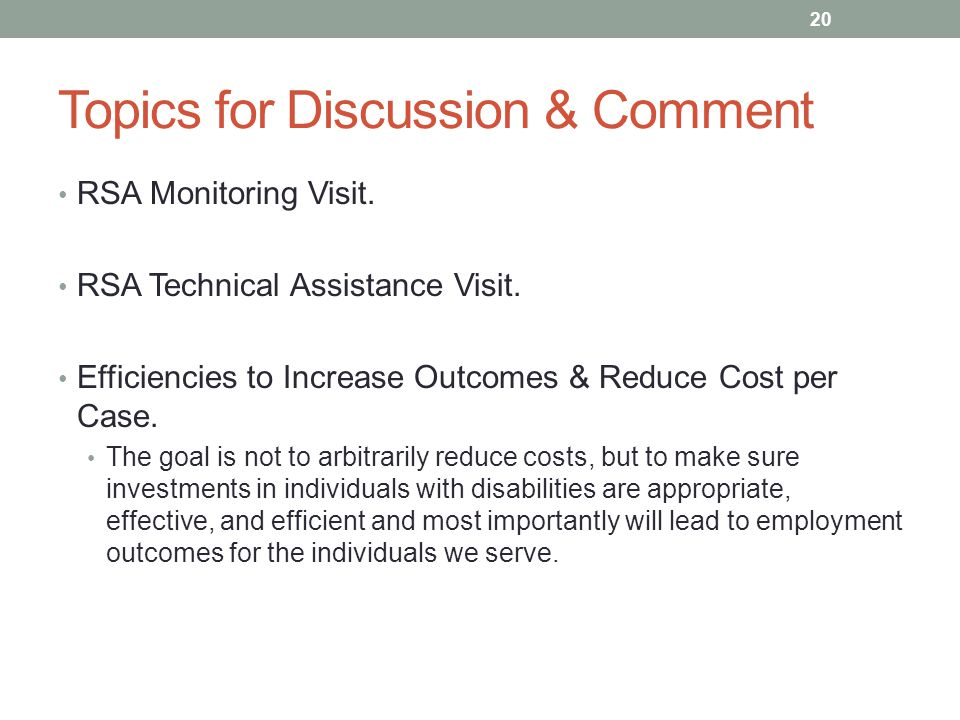 Topics for Discussion & Comment RSA Monitoring Visit.
