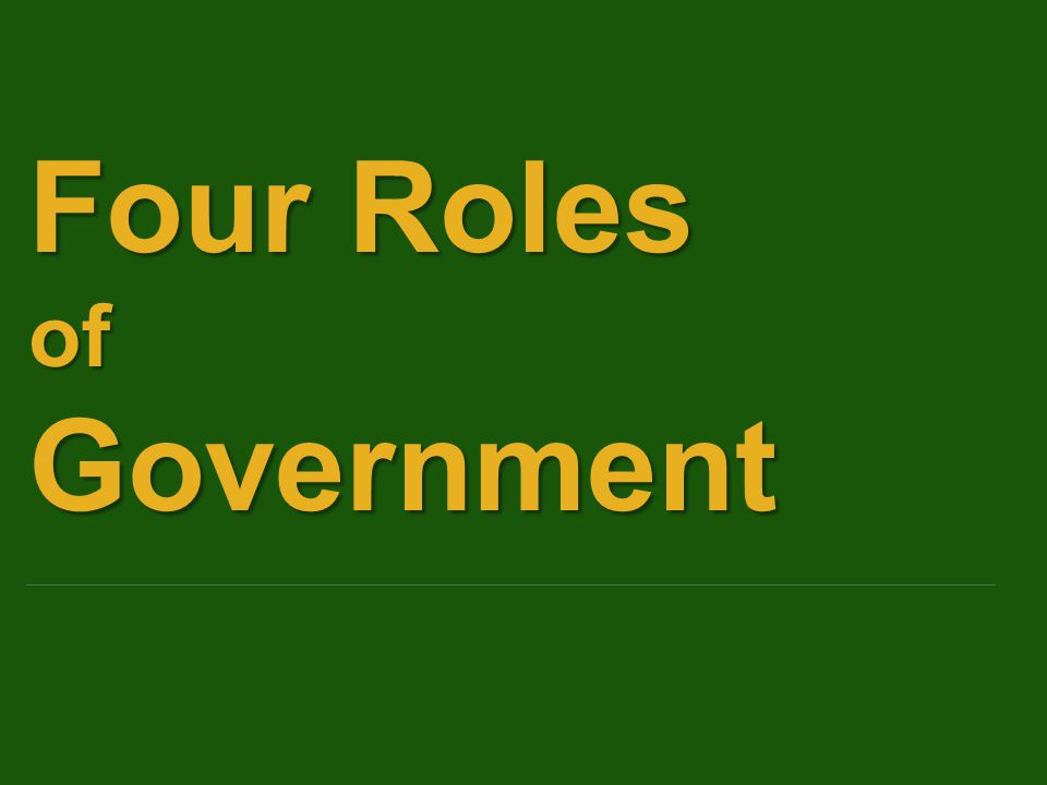 Four Roles ofGovernment