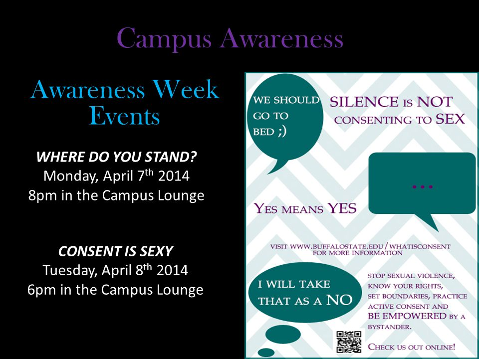 Campus Awareness WHERE DO YOU STAND.