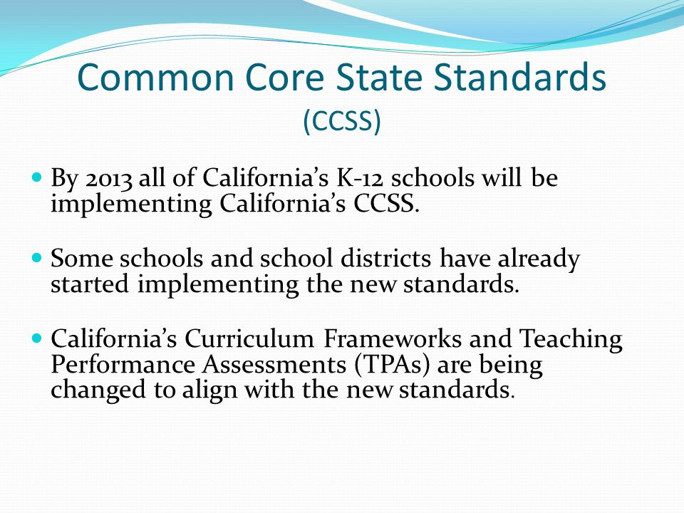 CCSS At the end of the 2014-15 school year, students in Grades 3-8 and Grade 11 will be given summative assessments in English language arts and in mathematics aligned to the new standards.