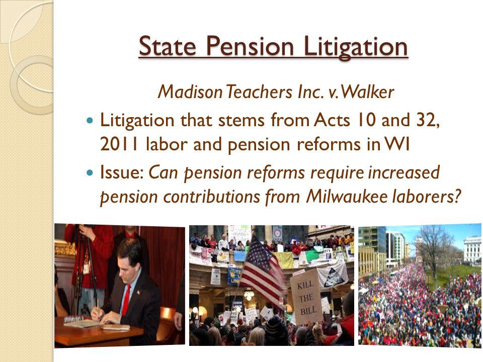 State Pension Litigation Madison Teachers Inc. v.