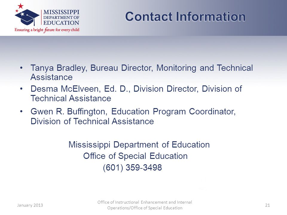 Tanya Bradley, Bureau Director, Monitoring and Technical Assistance Desma McElveen, Ed.