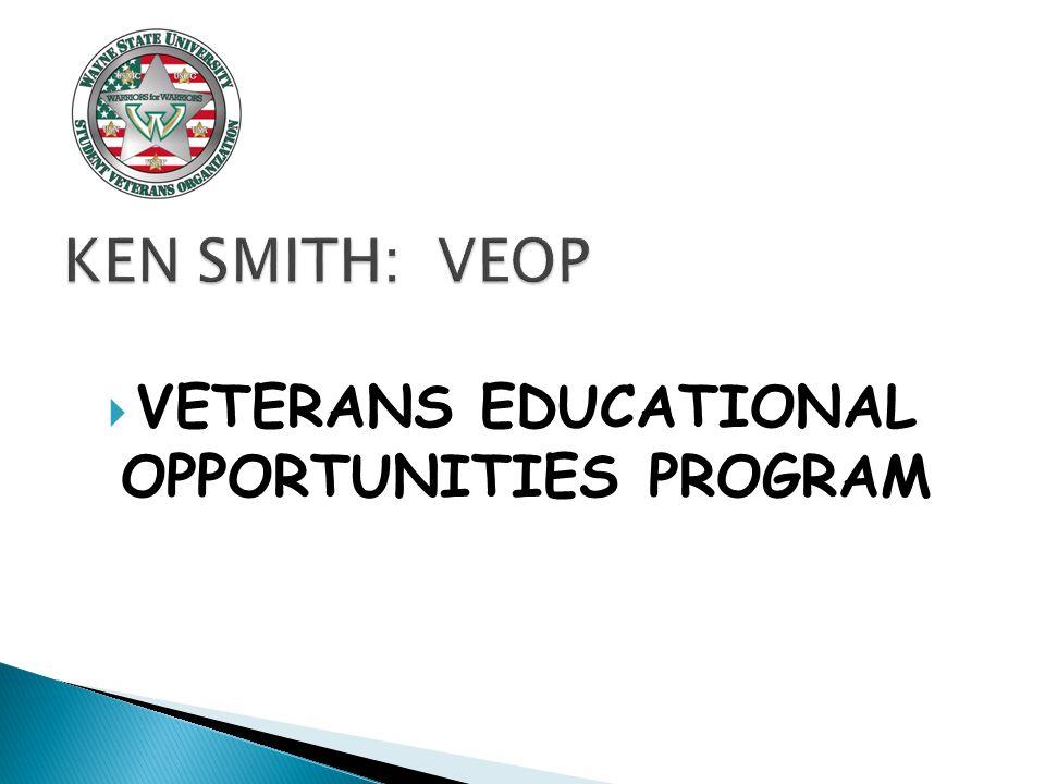  VETERANS EDUCATIONAL OPPORTUNITIES PROGRAM