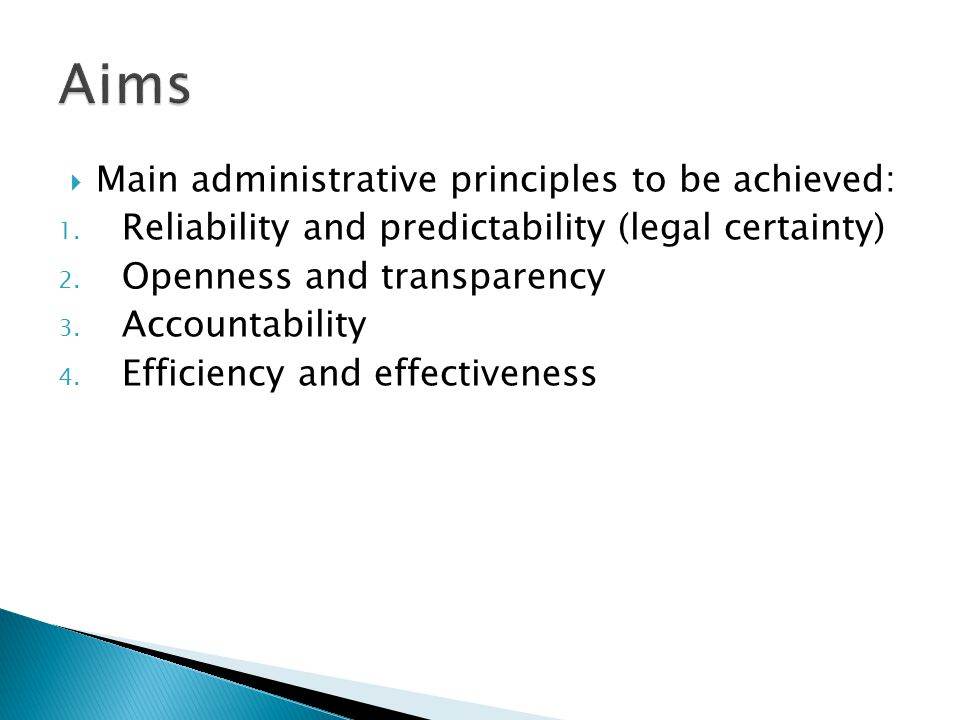  Main administrative principles to be achieved: 1.