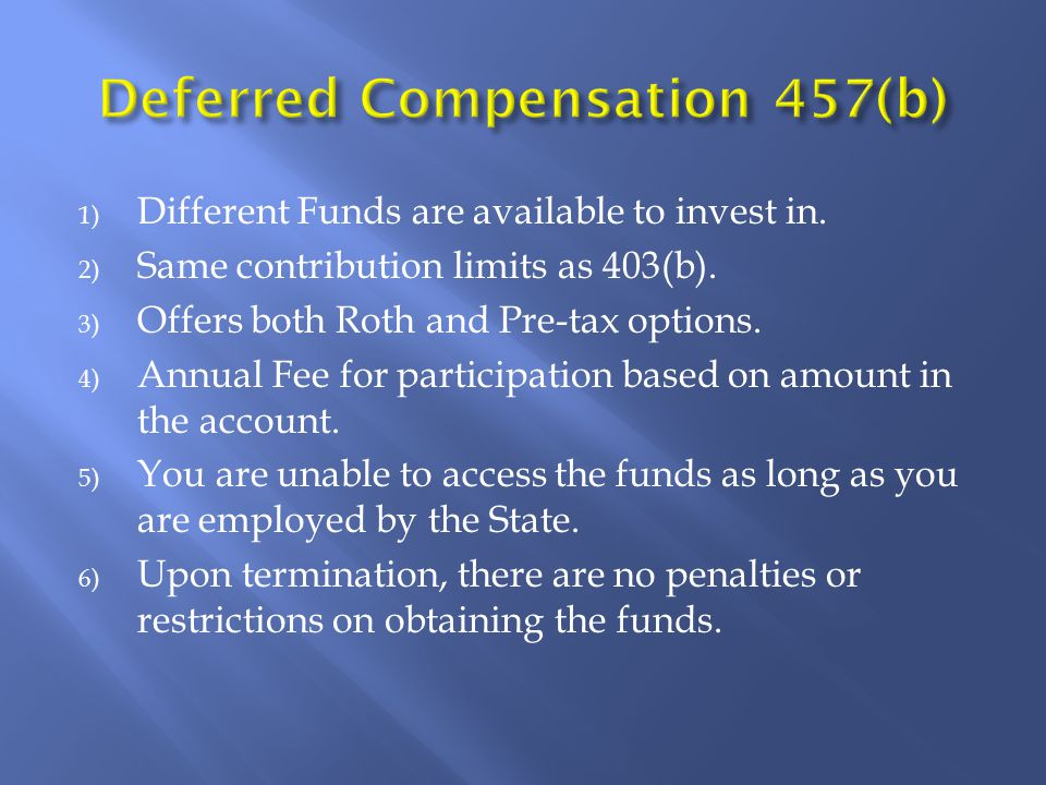 1) Different Funds are available to invest in. 2) Same contribution limits as 403(b).