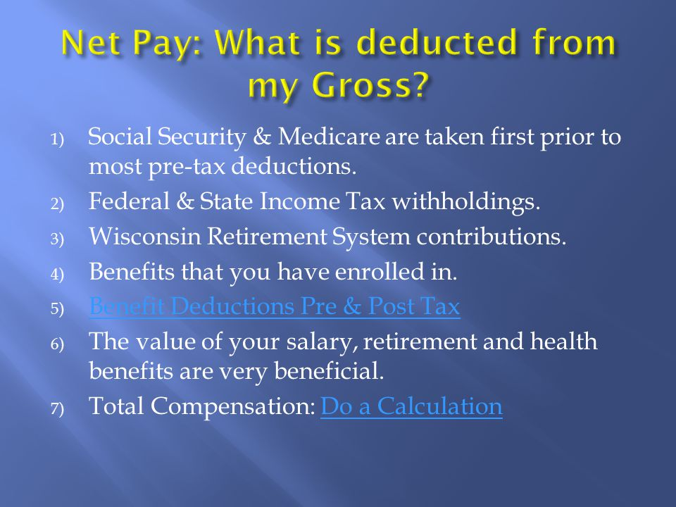 1) Social Security & Medicare are taken first prior to most pre-tax deductions.