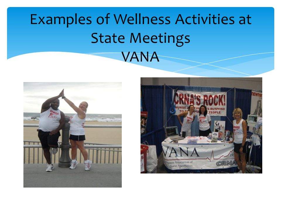 Examples of Wellness Activities at State Meetings VANA