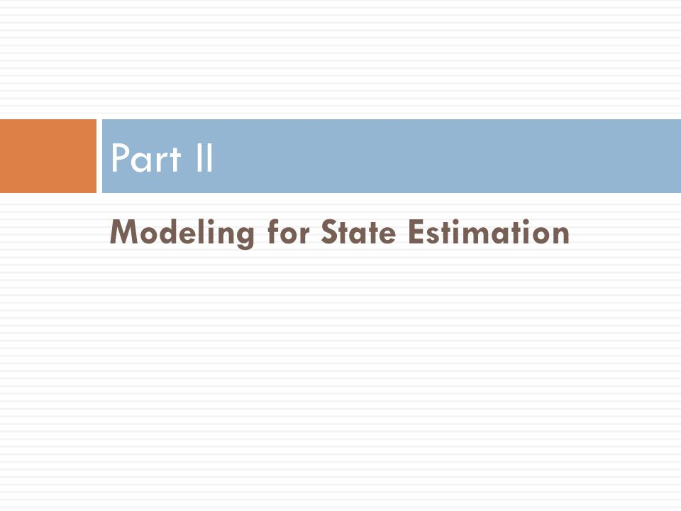 EKF - Assessment The extended Kalman filter is probably the most widely used estimation algorithm for nonlinear systems.