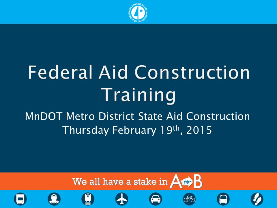 MnDOT Metro District State Aid Construction Thursday February 19 th, 2015
