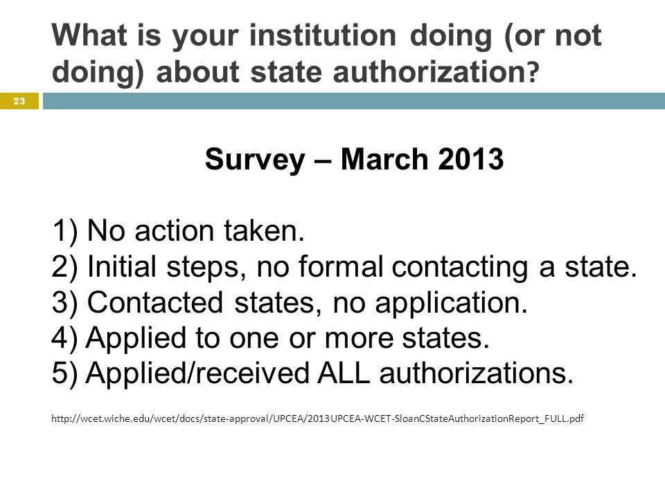 What is your institution doing (or not doing) about state authorization .