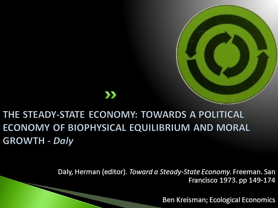 Daly, Herman (editor). Toward a Steady-State Economy.