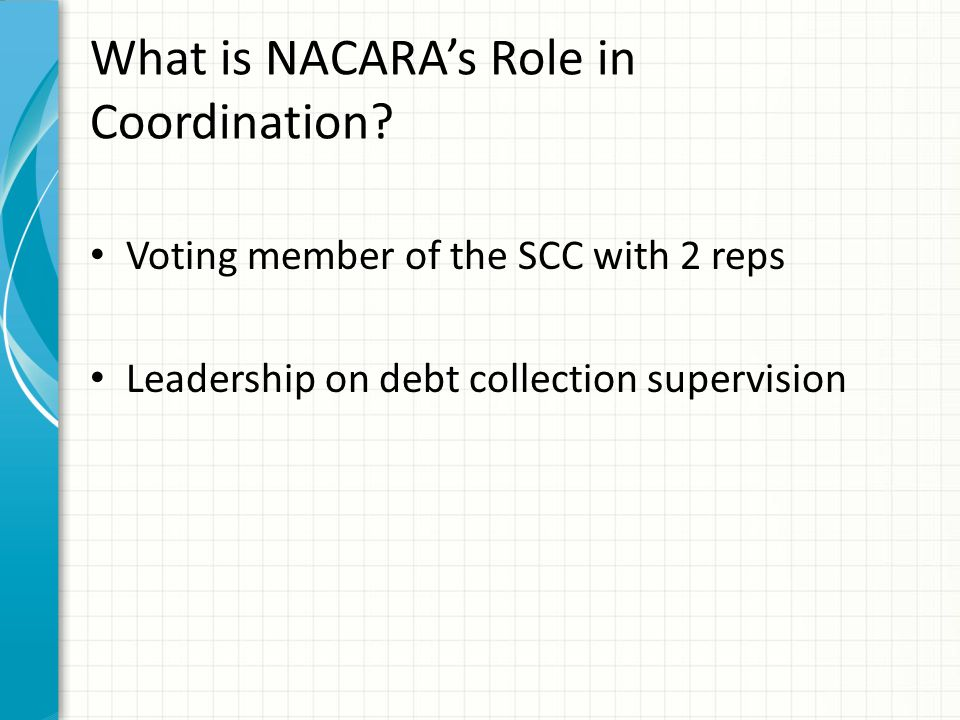What is NACARA's Role in Coordination.