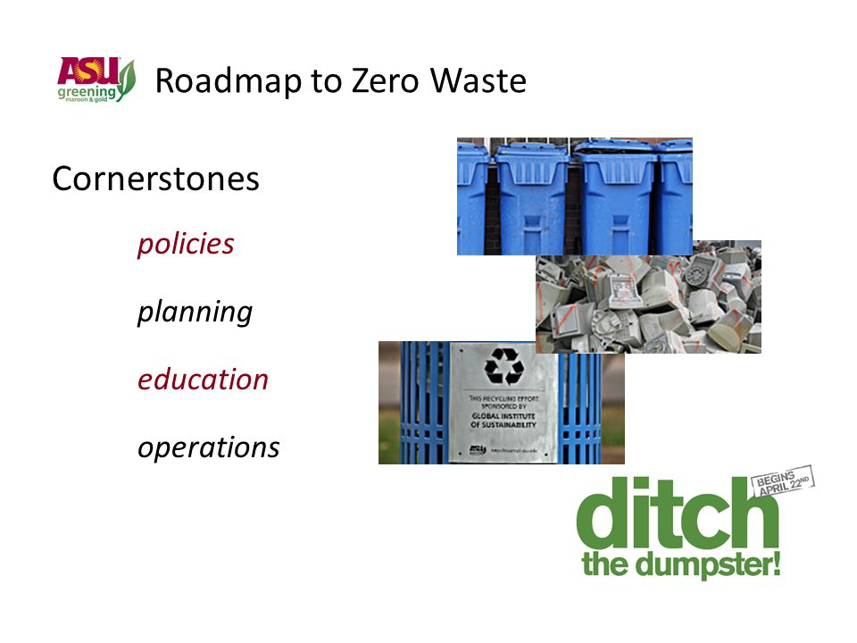 Roadmap to Zero Waste Cornerstones policies planning education operations