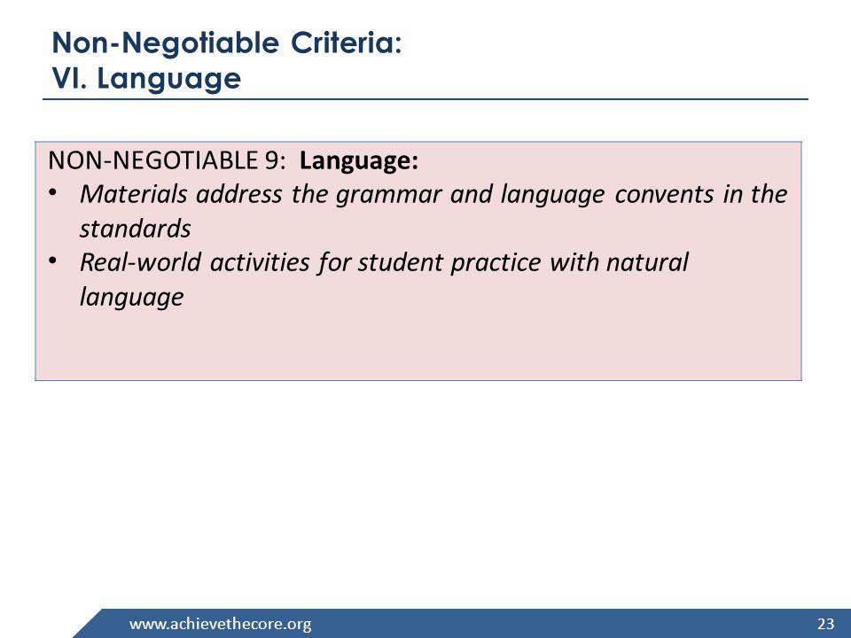 www.achievethecore.org Non-Negotiable Criteria: VI.