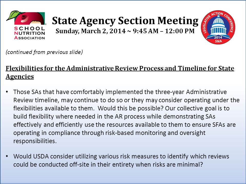 State Agency Section Meeting Sunday, March 2, 2014 ~ 9:45 AM – 12:00 PM (continued from previous slide) Flexibilities for the Administrative Review Pr