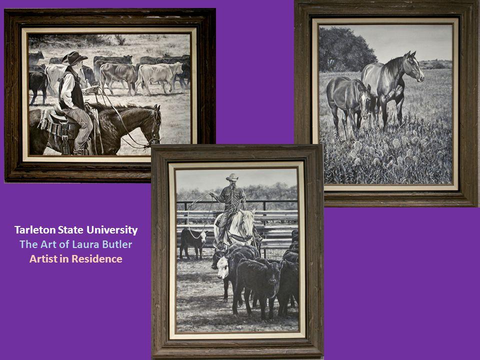Tarleton State University The Art of Laura Butler Artist in Residence
