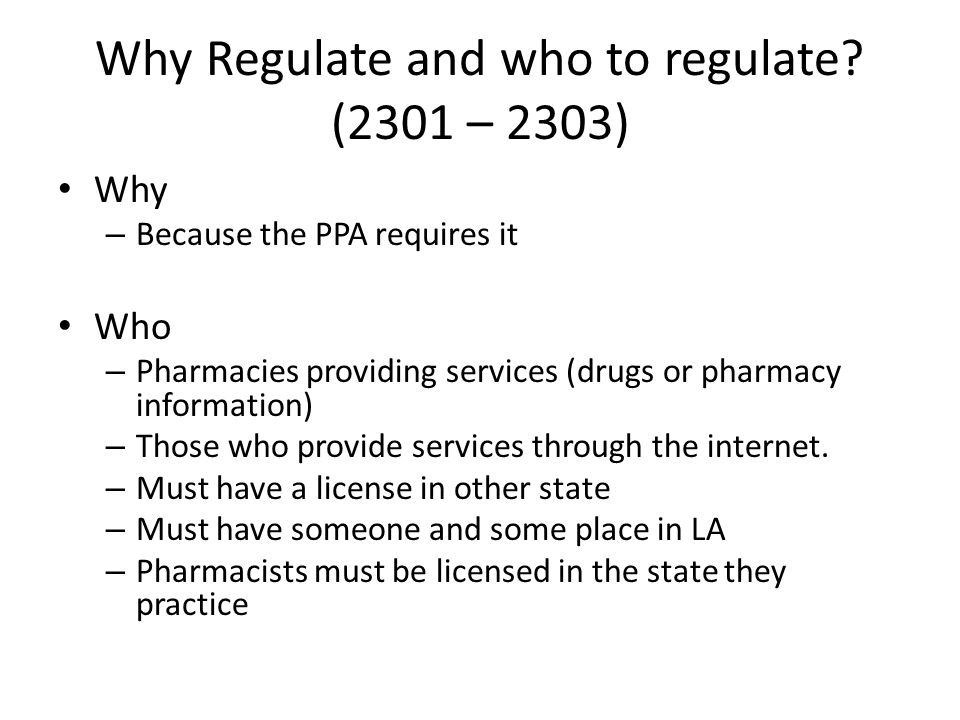 Why Regulate and who to regulate.