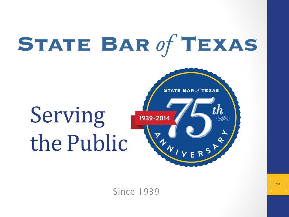 Serving the Public 27 Since 1939